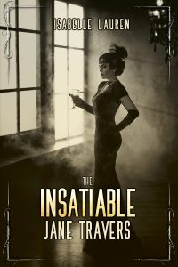 The Insatiable Jane Travers cover